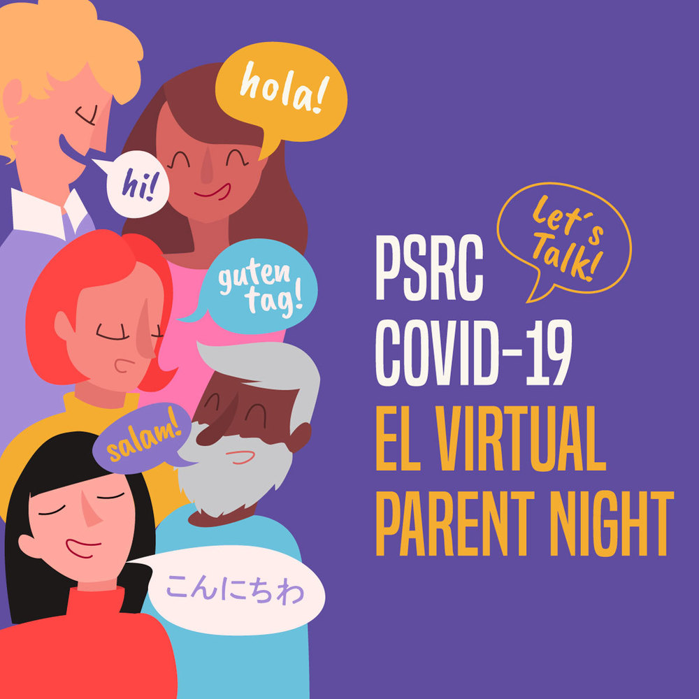 PSRC COVID-19 EL Virtual Parent Night