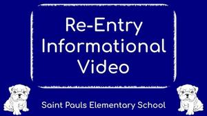 SPES Re-Entry Informational Video
