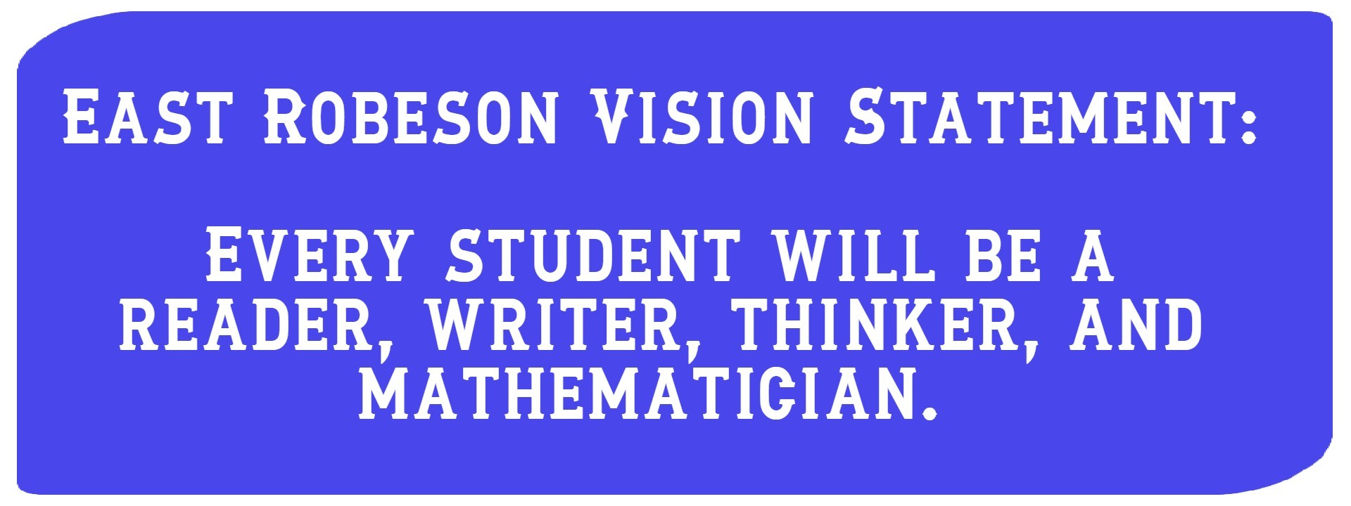 East Robeson Vision Statement